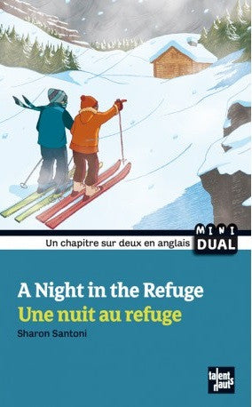 A night in the refuge |French & English