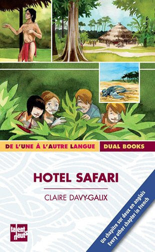 Hotel Safari |French & English