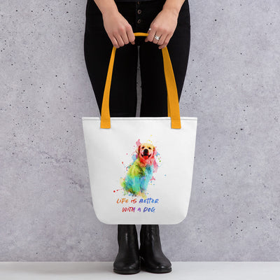 Life is better with a Dog - Tote Bag