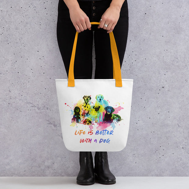 Life is better with Dogs - Tote Bag