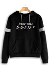How You Doin Women Black Hoodie