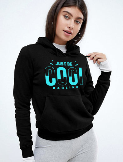 Just Be Cool Darling Women Black Hoodie