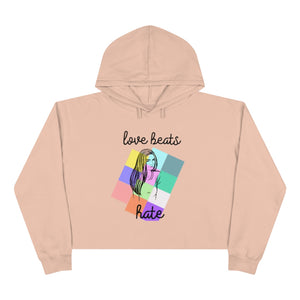 """Love Beats Hate"" Crop Hoodie"