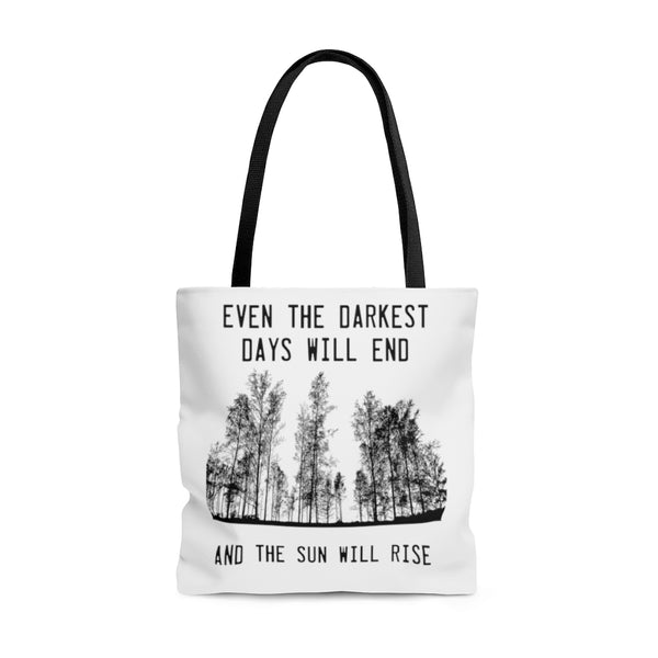 """Dark Days Will End"" tote bag"