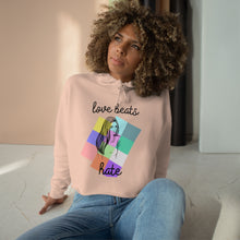 "Load image into Gallery viewer, ""Love Beats Hate"" Crop Hoodie"