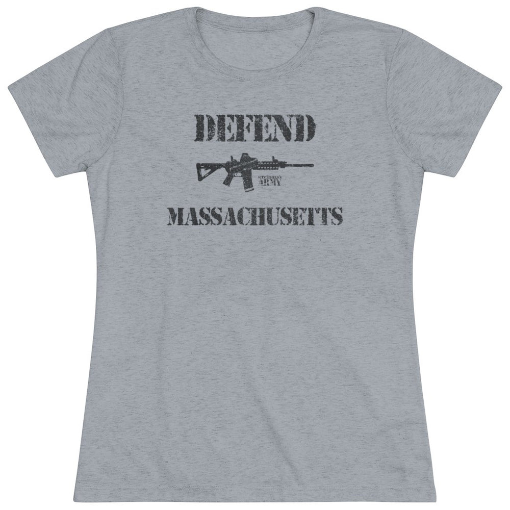 """Defend Massachusetts"" Women's T-Shirt"