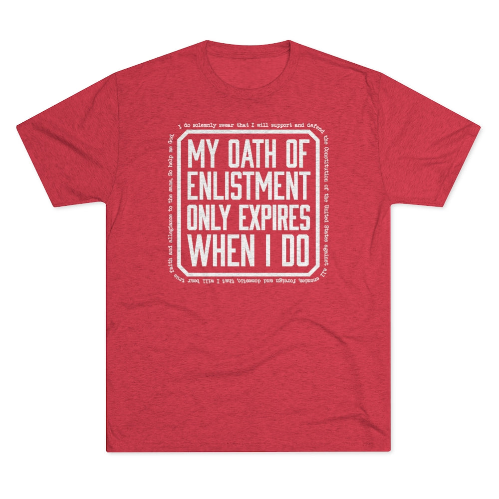 """My Oath of Enlistment"" Men's T-Shirt"