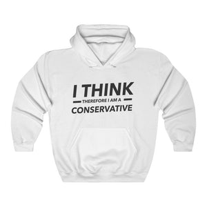"""I Think Therefore I Am Conservative"" Women's Hoodie/Sweatshirt"