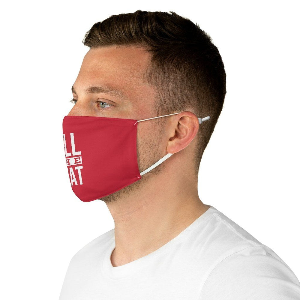 """Fill The Seat"" Face Mask"