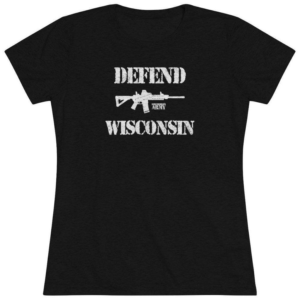"""Defend Wisconsin"" Women's T-Shirt"