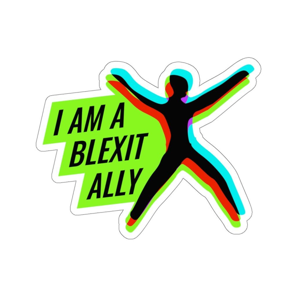 "Load image into Gallery viewer, ""I am a BLEXIT Ally"" Sticker"