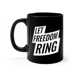 "Load image into Gallery viewer, ""Let Freedom Ring"" Mug"