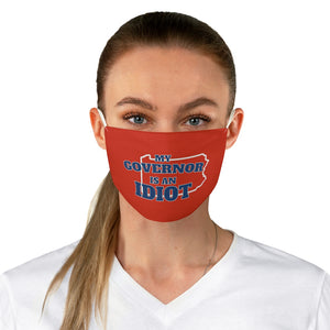"Load image into Gallery viewer, ""My Governor is an Idiot - Pennsylvania"" Face Mask"