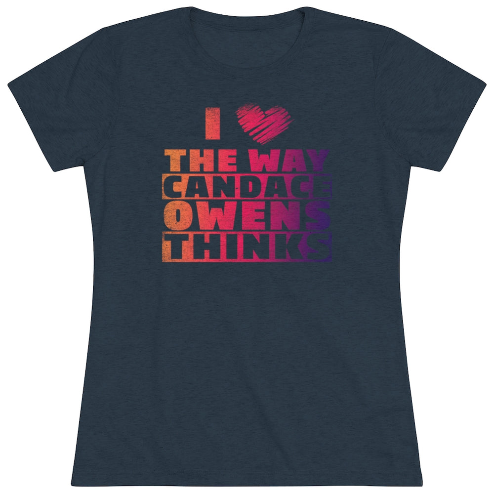 """I ❤️The Way Candace Thinks"" Women's T-Shirt"