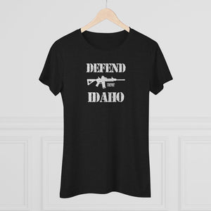 """Defend Idaho"" Women's T-Shirt"