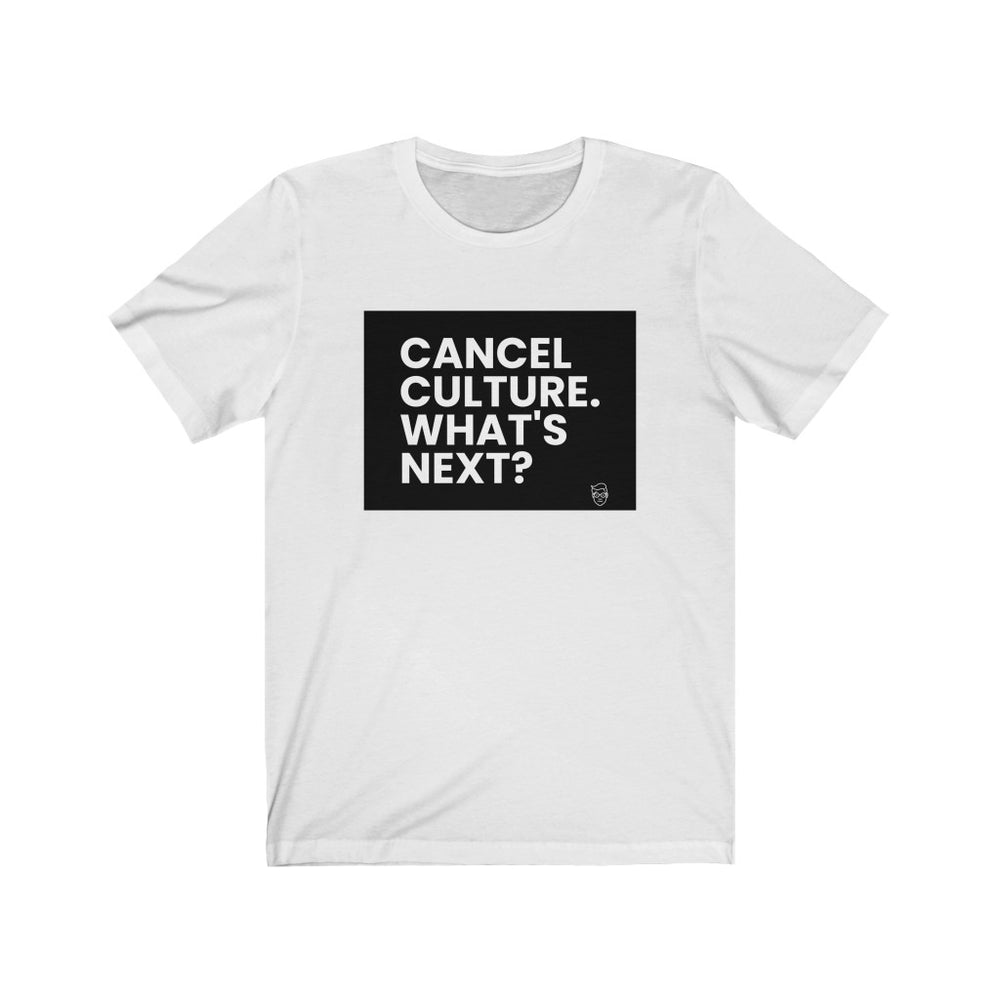 "Load image into Gallery viewer, ""Cancel Culture. What's Next?"" Men's T-Shirt"