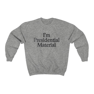 "Load image into Gallery viewer, ""Presidential Material"" Women's Crewneck Sweatshirt"