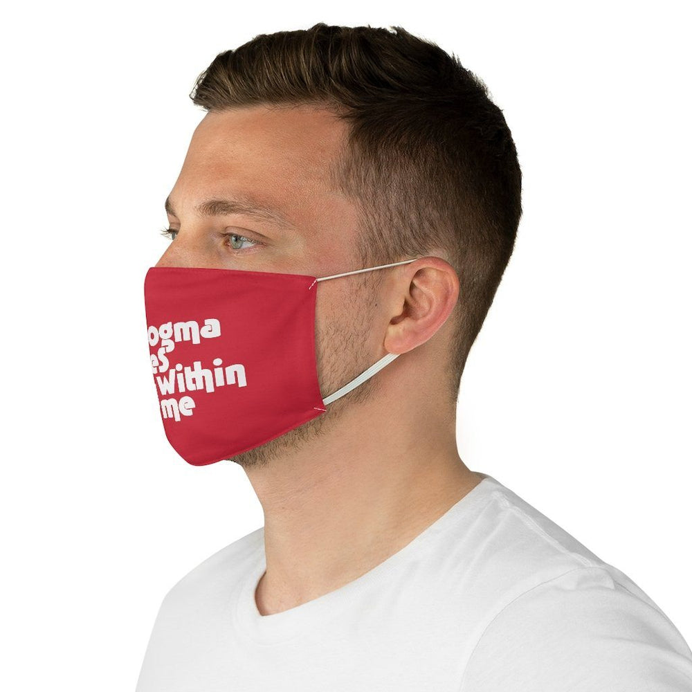 "Load image into Gallery viewer, ""The Dogma Lives Loudly Within Me"" Face Mask"