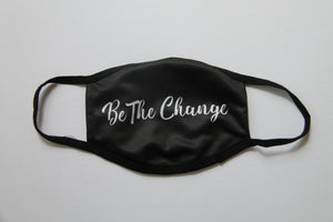 "Saying Mask ""Be The Change"""