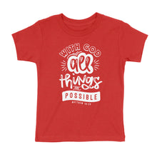 Load image into Gallery viewer, All Things Are Possible Kids' T-Shirt