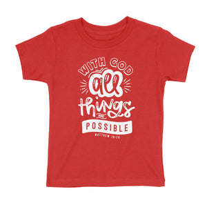 All Things Are Possible Kids' T-Shirt