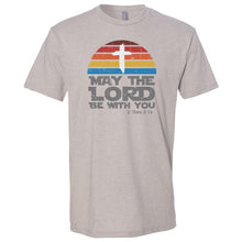 Load image into Gallery viewer, May the Lord Be With You T-Shirt