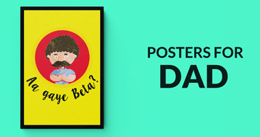 Buy Posters for Dad | Father's Day Gifts Online in India | PosterGuy