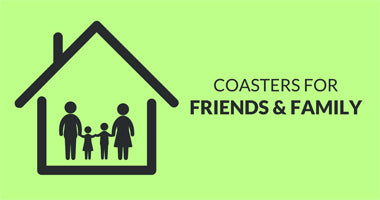 Buy Coasters for Friends & Family Online in India | PosterGuy