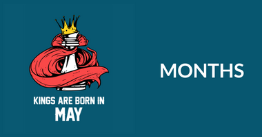 Buy Month T-Shirts posters coffee mugs online in India at Posterguy. Browse our collection Kings are born in May | Princess are born in May | Queens are born in May | angels are born in May | and place a order.