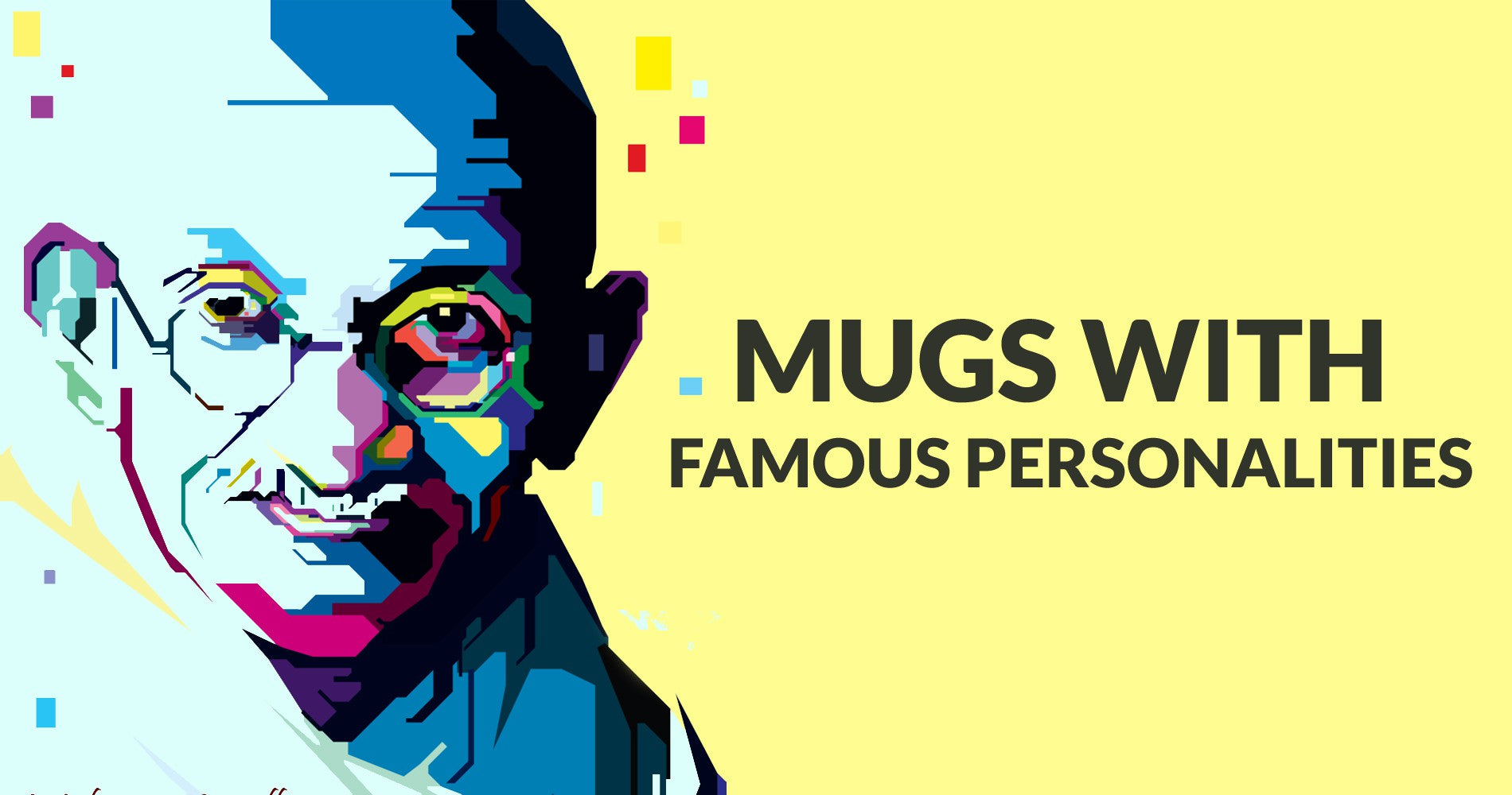 Buy Mugs With Famous Personalities all Around The World | PosterGuy