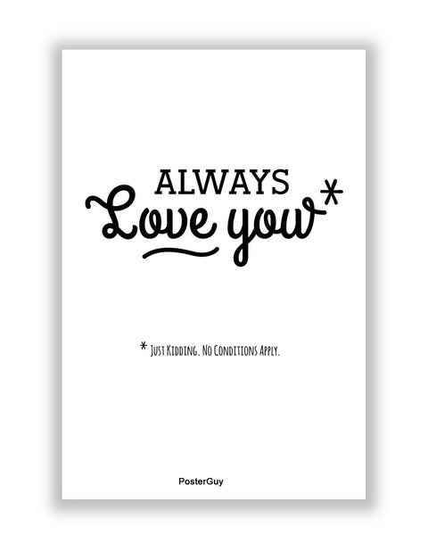 Buy Love Posters Online | I will Always Love You Valentine's Day A4 Poster | PosterGuy.in