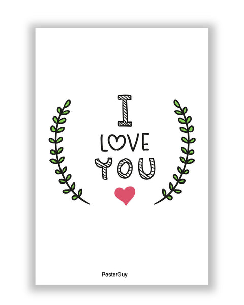 Buy Love Posters Online | I Love You Valentine's Day A4 Poster | PosterGuy.in