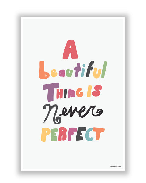 Buy Motivational Posters Online | A Beautiful Thing Poster | PosterGuy.in