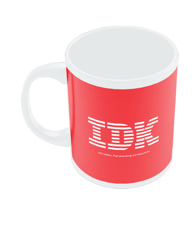 IDK IBM Parody Coffee Mug Online India