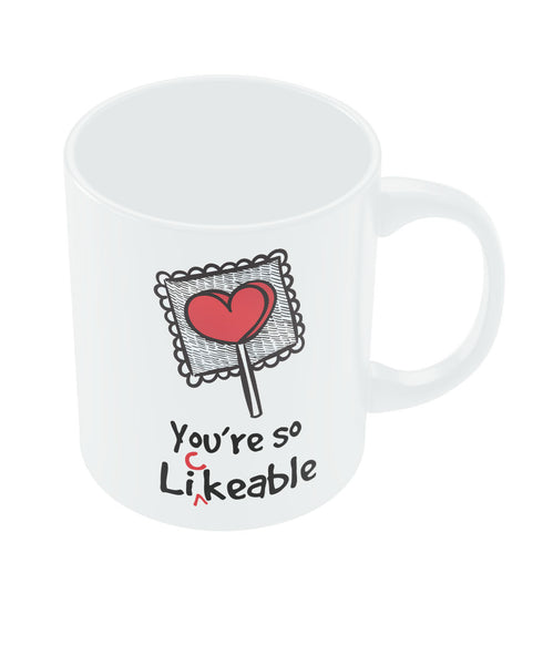 You are so Likeable Coffee Mug Online India