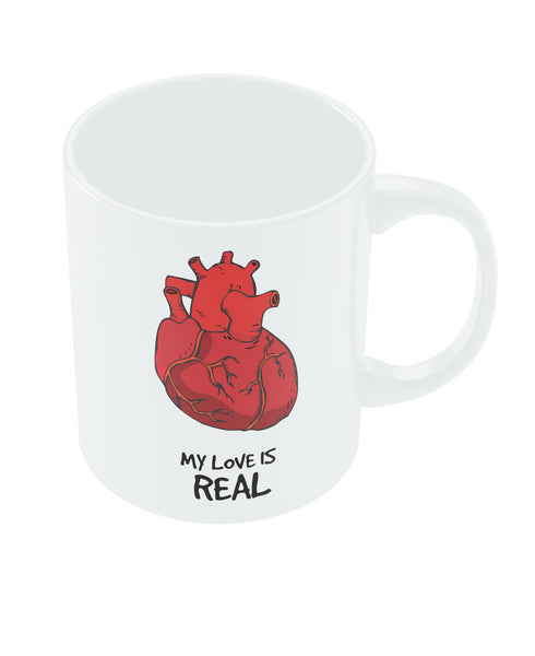 My Love is Real Valentine's Day Coffee Mug Online India