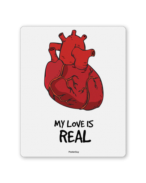 Mouse Pads | My Love is Real Valentine's Day Mouse Pad Online India | PosterGuy.in