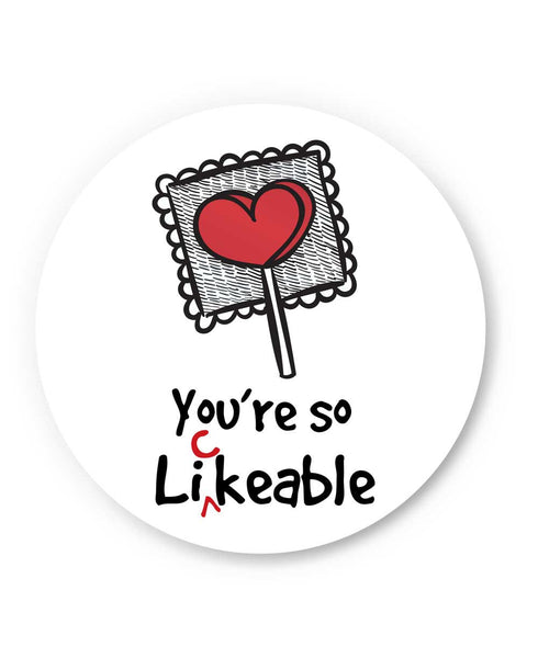 You are so Likeable Fridge Magnet Online India