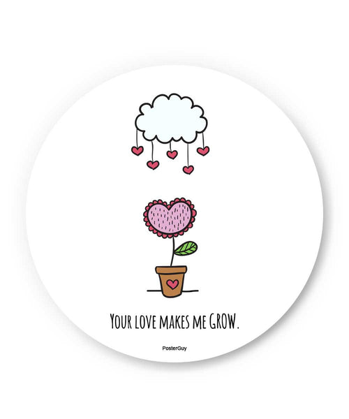 Your Love Makes Me Grow Valentine's Day Fridge Magnet Online India