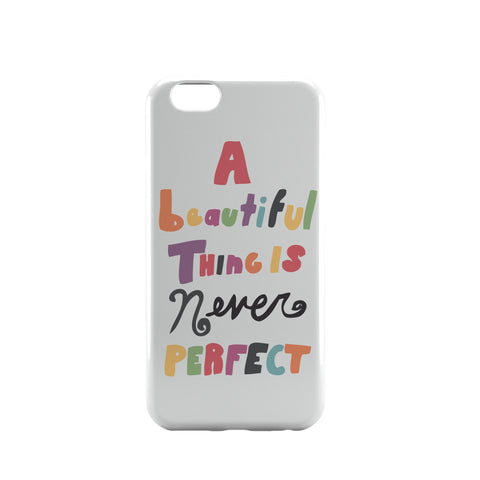 iPhone 6 Case & iPhone 6S Case | A Beautiful Thing iPhone 6 | iPhone 6S Case Online India | PosterGuy