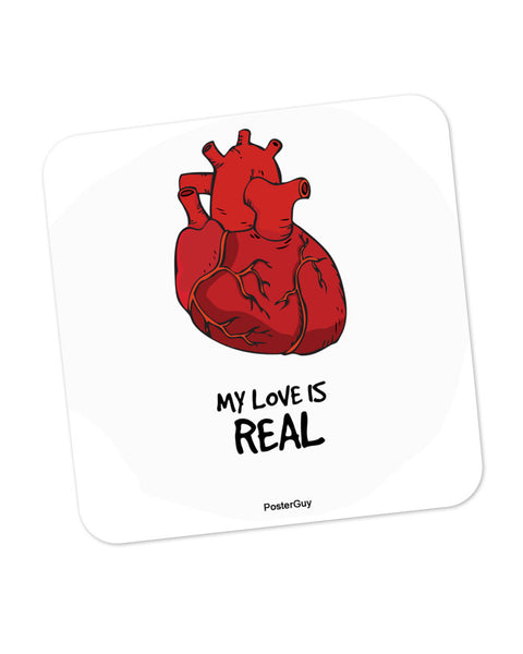 My Love is Real Valentine's Day Coaster Online India