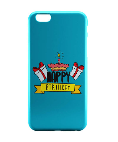 iPhone 6 Case & iPhone 6S Case | Happy Birthday Gift And Cake Illustration iPhone 6 | iPhone 6S Case Online India | PosterGuy