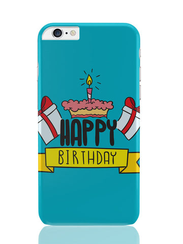 iPhone 6 Plus / 6S Plus Covers & Cases | Happy Birthday Gift And Cake Illustration iPhone 6 Plus / 6S Plus Covers and Cases Online India