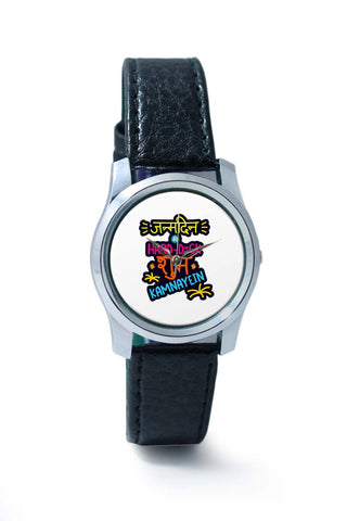 Women Wrist Watches India | Janamdin Ki Hardik Shubkaamnaaye Quirky Typography Wrist Watch Online India