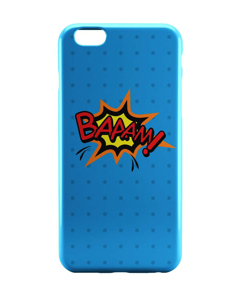iPhone 6 Case & iPhone 6S Case | Baaam Comic Sound Quirky Illustration iPhone 6 | iPhone 6S Case Online India | PosterGuy