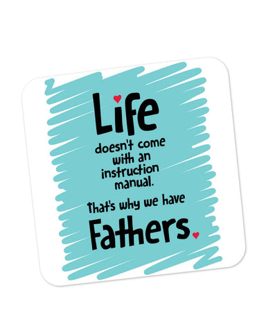 Coasters | Instructions Manual | Life | Father's Day Coaster 1013678229 Online India | PosterGuy.in