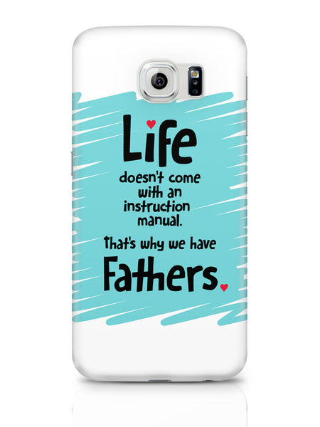 Samsung Galaxy S6 Covers & Cases | Instructions Manual | Life | Father'S Day Samsung Galaxy S6 Covers & Cases Online India