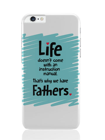 iPhone 6 Plus / 6S Plus Covers & Cases | Instructions Manual | Life | Father'S Day iPhone 6 Plus / 6S Plus Covers and Cases Online India