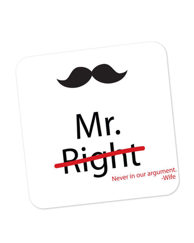 Coasters | Mr Right | Wife Quote Coaster 1013698329 Online India | PosterGuy.in