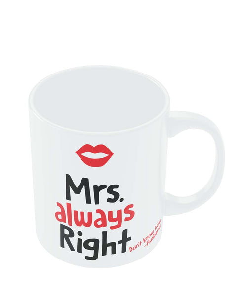 Mrs Right | Husband Quote Coffee Mug Online India